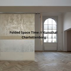 Folded Space Time, Kunsthal Charlottenborg